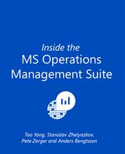 Inside the Microsoft Operations Management Suite [e-book] version 2 now public